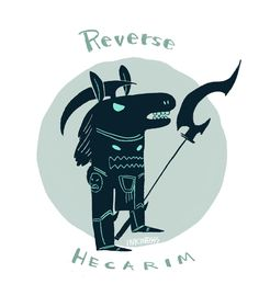"again LMBO!  ""Reverse Hecarim"" - League of Legends - Fan art"