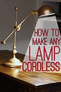 How to Make any Lamp Cordless: A bit long for tutorial but instructions are detailed with pictures.  Also appears inexpensive and worth a try to get rid of those pesky cords that are always in the way.