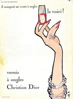 model's own: Vintage Dior Advertising ~ Nail Polish (Not sure who the artist was for this ad. Anyone?)