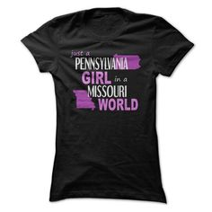 Pennsylvania girl in a Missouri T-Shirts, Hoodies, Sweatshirts, Tee Shirts (21$ ==► Shopping Now!)