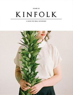 Kinfolk Volume 06