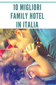 In questo articolo potete trovare una selezione dei migliori hotel a tema family in Italia Hotel Motel, Italia