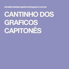 CANTINHO DOS GRAFICOS CAPITONÊS