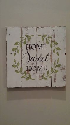 Home Sweet Home A classic sign that fits everyones home and decor. This is a perfect house warming gift that is perfect for giving to new home