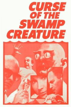 ' …his victims fought for their lives in a silent, eerie underwater battleground!' Curse of the Swamp Creature is a 1966 American science fiction horror film produced and directed…