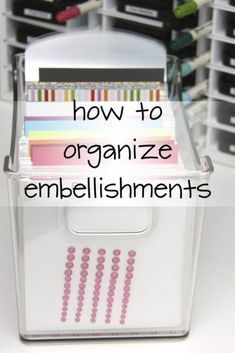 Easy Embellishment Organization Hi, Jessica here! I'm excited to share my first Craft Storage Ideas post, Just One Tip for the New Year! Today I want to talk about organizing and storing embellishments, in particular, gems and pearls that are adhesive-ba Craft Room Organisation, Scrapbook Room Organization, Scrapbook Storage, Craft Room Storage, Scrapbook Supplies, Craft Supplies, Storage Ideas, Craft Rooms, Scrapbook Rooms