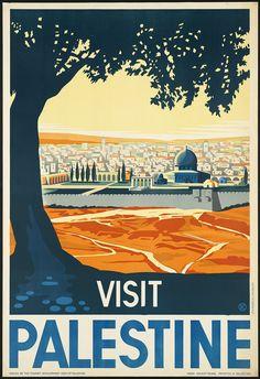 Golden Age of Travel poster, 1910-1959 (credit: 'Visit Palestine,' Franz Krausz, 1930-1939 (approximate)
