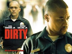 Watch Streaming HD Dirty, starring Frank Alvarez, Clifton Collins Jr., Brittany Daniel, Keith David. Two gangbangers-turned-cops try and cover up a scandal within the LAPD. #Crime #Drama #Thriller http://play.theatrr.com/play.php?movie=0439544