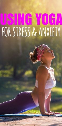 THE WELLNESS BLOG USING YOGA FOR STRESS AND ANXIETY YOGA/MEDITATION/WELLBEING/HEALTH