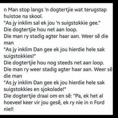 Jokes Pics, Funny Jokes, Afrikaans Quotes, Inspiring Quotes About Life, Life Quotes, Language, Wisdom, Sayings, Words