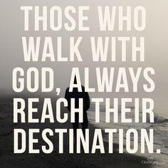Those who walk with God