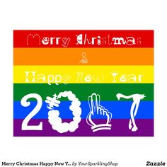 Merry #Christmas Happy New Year 2017 Rainbow Flag LGBT #Card #JustSold #CyberMonday #ThankYou :)
