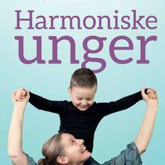 Harmoniske Unger | Bevidst forældreskab