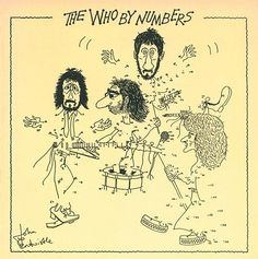 """The Who ~ """"The Who By Numbers"""" Greatest Album Covers, Rock Album Covers, Classic Album Covers, Music Album Covers, Music Albums, Music Music, Music Stuff, Music Life, Music Books"""