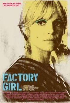 Films with fashion influence - 2006 Factory Girl poster