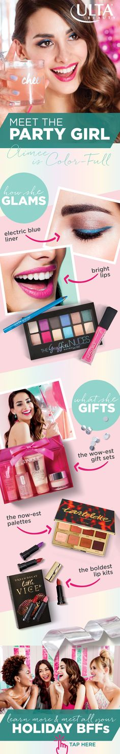 This season, gift and glam with the help of your Ulta Beauty Holiday BFFs. Meet the Party Girl. She is the light of the season, no matter the occasion. With electric blue liner and bright lips, she's positively Color-Full. Her favorite brands to gift and get are Urban Decay, Tarte, Maybelline and Clinique.