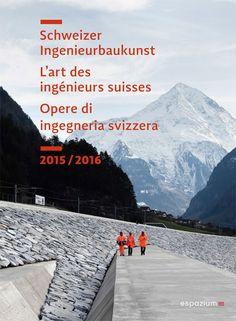 """Libro """"Opere di ingegneria svizzera - 2015/2016"""""""