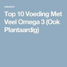 Top 10 Voeding Met Veel Omega 3 (Ook Plantaardig)