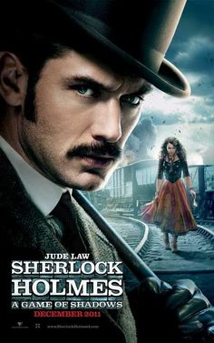 A Game of Shadows, the second movie of Sherlock Holmes directed in Staring Jude Law as Watson and Robert Downey Jr. as the main character Sherlock Holmes. Sherlock Holmes, Poster Sherlock, Watch Sherlock, Jude Law, Robert Downey Jr, Holmes Movie, Elementary My Dear Watson, Guy Ritchie, Cinema