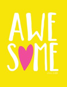 Here's hoping your Monday is AWESOME!