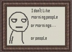 I Don't Like Morning People Cross Stitch Pattern PDF Instant Download Beginner, Quick, Easy by HeritageStitch on Etsy