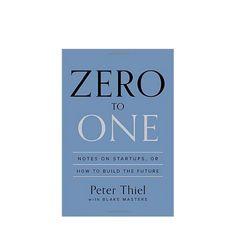 Peter Thiel Zero to One