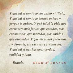Mind of Brando... Así es el amor ❤️