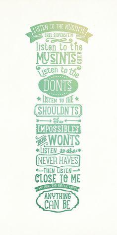 A Shel Silverstien poem done in fancy lettering. From the Kimmy Design Blog