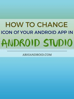 In android studio there is a default icon set by android studio itself. You can change it as per the application requirement. Studio App, Studio Layout, Android Studio, Tech Gadgets, Icon Set, Android Apps, Mobile App, Change, Programming