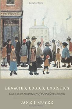 Legacies, Logics, Logistics: Essays in the Anthropology o... https://www.amazon.com/dp/022632687X/ref=cm_sw_r_pi_dp_x_mkMBybTR48HT2
