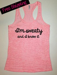 Workout Tank. I'm sweaty and I know it. Running Tank. Crossfit Tank. Exercise Tank. Fitness Tank. Funny Tank. Free Shipping. on Etsy, $26.00 #fitness