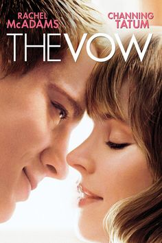 The Vow - movie with Rachel McAdams and from Alabama...........Channing Tatum