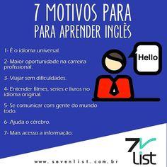 Falar inglês no dias hoje tornou-se mais que um diferencial para ser uma obrigação. Veja 7 motivos para aprender o idioma já #sevenlist #inglês #english #learn #study #life