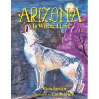 Rico  Austin - Reviewed by Joy Hannabass for Readers' Favorite   Would you like to live in Arizona? And do you know what the state of Arizona is like? When you read this book, you will find out just what this really cool state is like. The front of the book has a map that shows a lot of important cities in Arizona and it tells you all about this being the Grand Canyon State. It tells how wide and how deep the canyons are, and has pictures to show you what it looks like. It also shows you the…