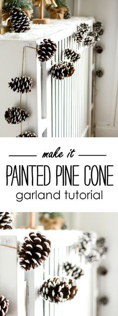 Holiday Mantel Fantel with Trees and painted pine cone garland. Includes tutorial with how to make painted pine cones and painted pine cone garland - How to Tutorials Diy Christmas Pine Cones, Christmas Tree Garland, Rustic Christmas, Pinecone Christmas Crafts, Primitive Christmas, Christmas Snowman, Pinecone Garland, Diy Garland, Pinecone Decor