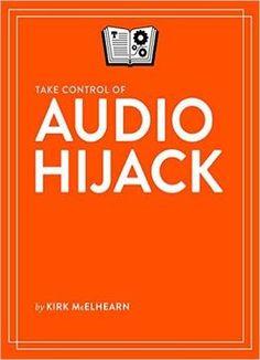 Take Control Of Audio Hijack PDF
