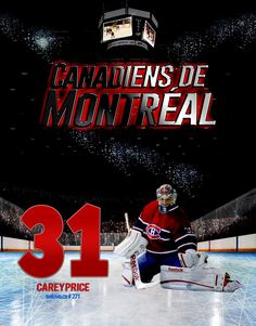 #31 Carey Price, Montreal Canadiens Montreal Canadiens, Team Poster Ideas, Hockey Boards, Soccer Pictures, Detroit Red Wings, Best Player, Plein Air, Ice Hockey, Dallas Cowboys