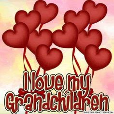 Children and Grandchildren are a gift from God.