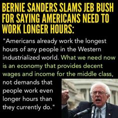 Bernie Sanders standing up for middle class workers.