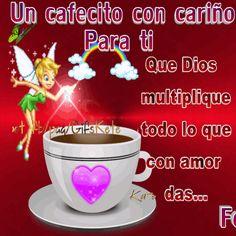 Un cafecito con cariño para ti y que Dios multiplique todo lo que con amor das!!