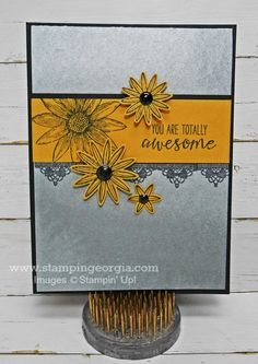 Tell Someone They're Awesome With a Handmade Card!  Details on my blog . . . www.stampingeorgia.com