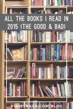 An annotated list of the books I read in 2015, including the novels I read with my 5-yr-old.