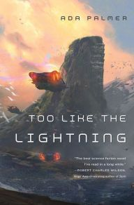 The Future Is Past in Ada Palmer's Too Like the Lightning - The B&N Sci-Fi and Fantasy Blog