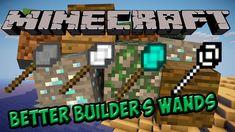 Minecraft Better Builder's Wands Mod 1.12.2/1.11.2 Download