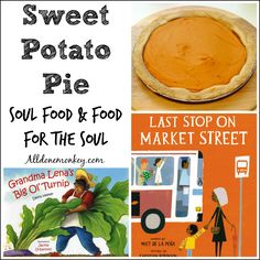 Sweet Potato Pie: Soul Food and Food for the Soul | Alldonemonkey.com