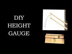 DIY Height Gauge - YouTube