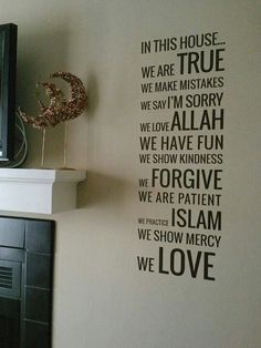 subhanallah, a very beautiful words to put at home
