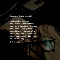 Eye Quotes, Daily Quotes, Quotes Indonesia, Quote Aesthetic, Qoutes, It Hurts, Self, Mood, Thoughts