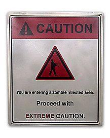 Caution Zombie Area Sign