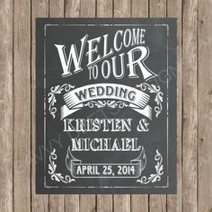 Hey, I found this really awesome Etsy listing at https://www.etsy.com/listing/181073555/custom-wedding-welcome-chalkboard